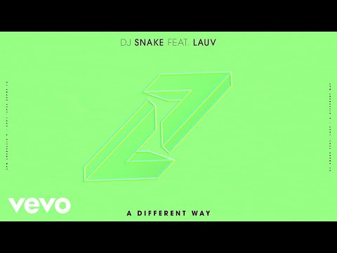 DJ Snake – A Different Way ft. Lauv